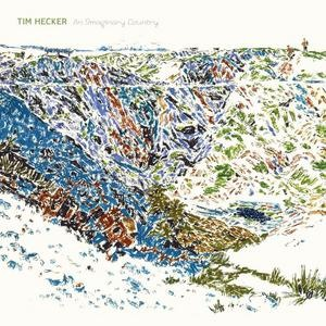Tim Hecker's An Imaginary Country