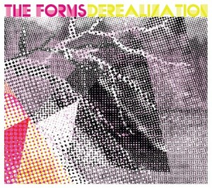 The Forms' Derealization EP