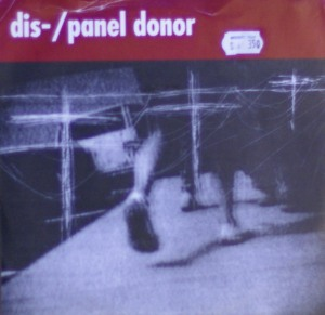 Dis- / Panel Donor split single