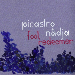 Picastro & Nadja's Fool, Redeemer