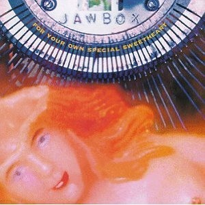 Jawbox's For Your Own Special Sweetheart