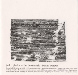 Joel R. L. Phelps and the Downer Trio's Inland Empires