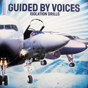 Guided by Voices' Isolation Drills