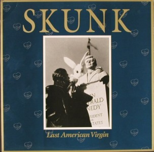 Skunk's Last American Virgin