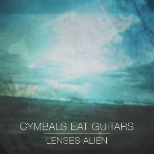 Cymbals Eat Guitars' Lenses Alien