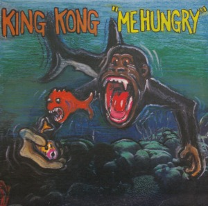 King Kong's Me Hungry