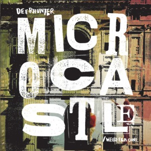 Deerhunter's Microcastle