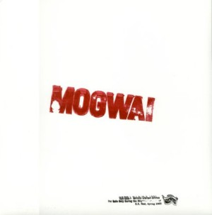 Mogwai's split EP with Bardo Pond
