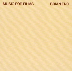 Brian Eno's Music for Films