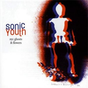 Sonic Youth's NYC Ghosts & Flowers