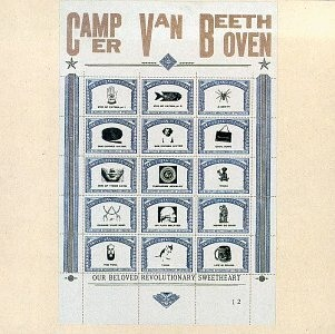 Camper Van Beethoven's Our Beloved Revolutionary Sweetheart