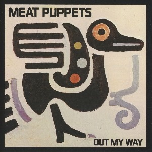Meat Puppets' Out My Way EP