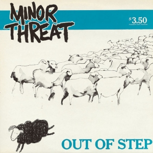 Minor Threat's Out of Step