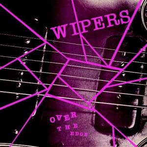 Wipers' Over the Edge