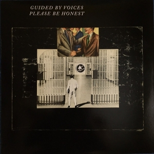 Guided by Voices' Please Be Honest