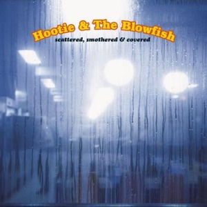 Hootie & the Blowfish's Scattered, Smothered, and Covered