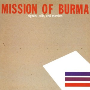 Mission of Burma's Signals Calls and Marches EP