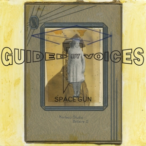Guided by Voices' Space Gun