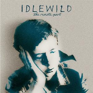 Idlewild's The Remote Part