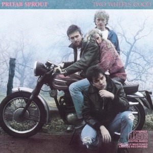 Prefab Sprout's Two Wheels Good